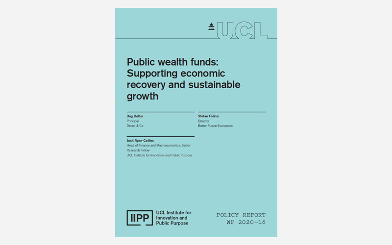 IIPP working paper 2020-16 Public wealth funds
