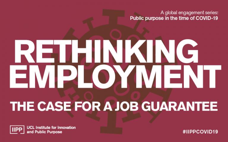 IIPP COVID-19 Event Series Rethinking Unemployment