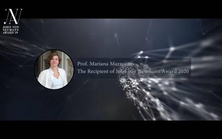 Professor Mariana Mazzucato receives the prestigious 2020 John von Neumann award