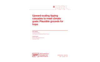 IIPP Working Paper 2020-07: Upward-scaling tipping cascades to meet climate goals: Plausible grounds for hope