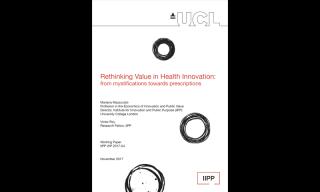 Rethinking Value in Health Innovation: from mystifications towards prescriptions