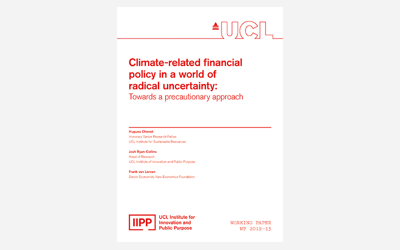 Climate-related financial policy in a world of radical uncertainty: