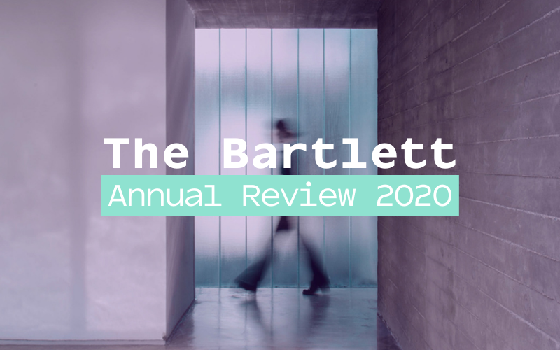 Text: The Bartlett Annual Review 2020
