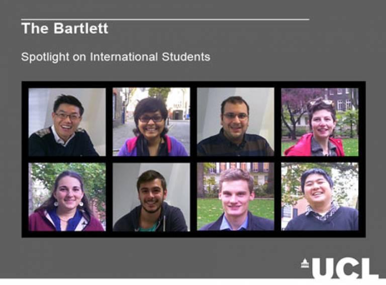 The Bartlett: Spotlight on International Students