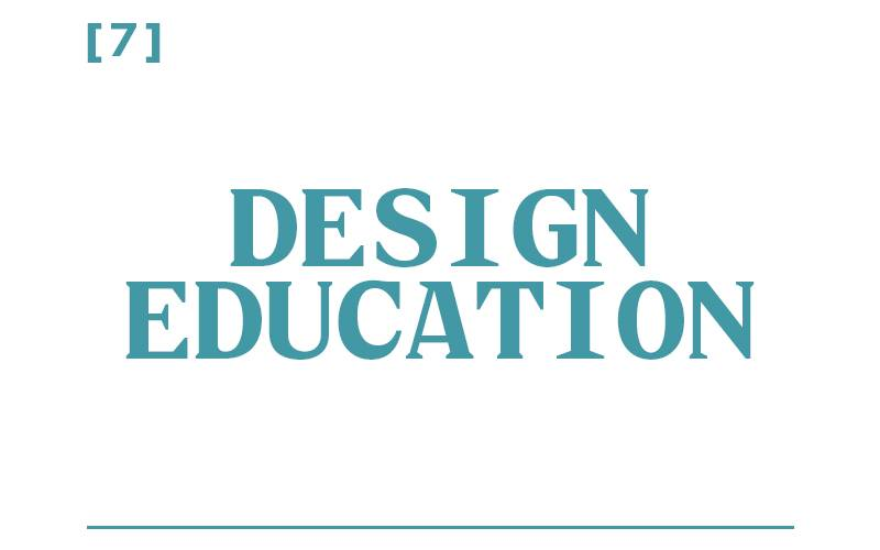 White background, teal text reading: [7] Design Education