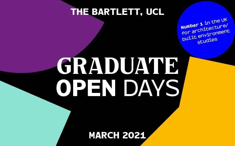 Bartlett Graduate Open Days, March 2021