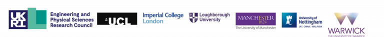 Logos for EPSRC, UCL, Imperial College London, Loughborough University, University of Manchester, University of Nottingham, University of Warwich