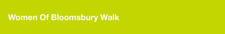 women of bloomsbury walk