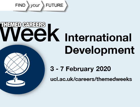 International Development, 3 - 7 February 2020, ucl.ac.uk/careers/themedweeks
