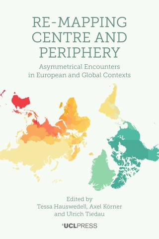 Re-Mapping Centre and Periphery