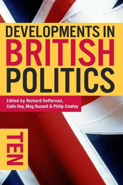 Developments in British Politics Ten