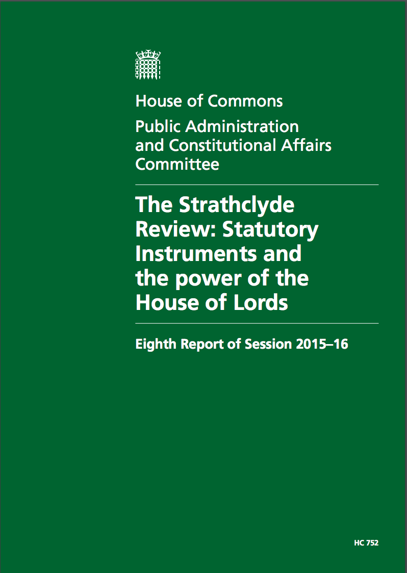 The Strathclyde Review: Statutory Instruments and the power of the House of Lords