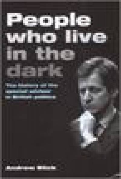 People Who Live in the Dark
