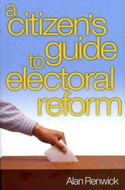 A Citizen's Guide to Electoral Reform