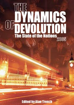 The Dynamics of Devolution: The State of the Nations 2005