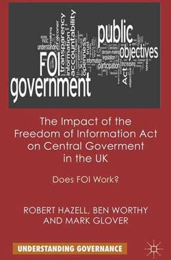 The impact of the Freedom of Information Act