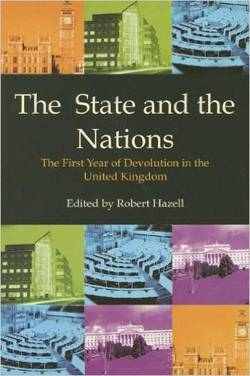 The State and the Nations: The First Year of Devolution in the United Kingdom
