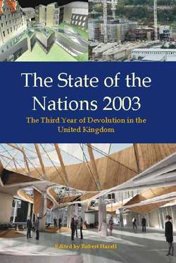 State of the Nations 2003: The Third Year of Devolution in the UK