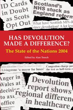 Has Devolution made a Difference? State of the Nations 2004