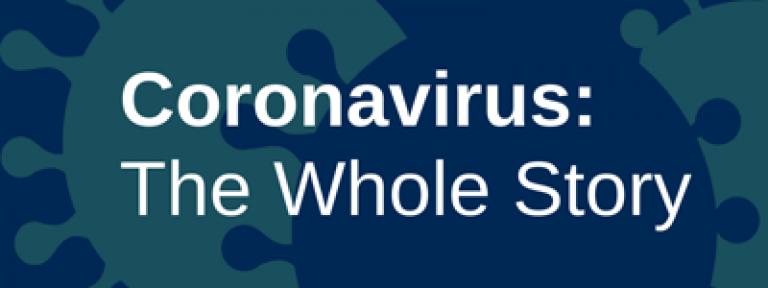 Coronavirus: The Whole Story podcase