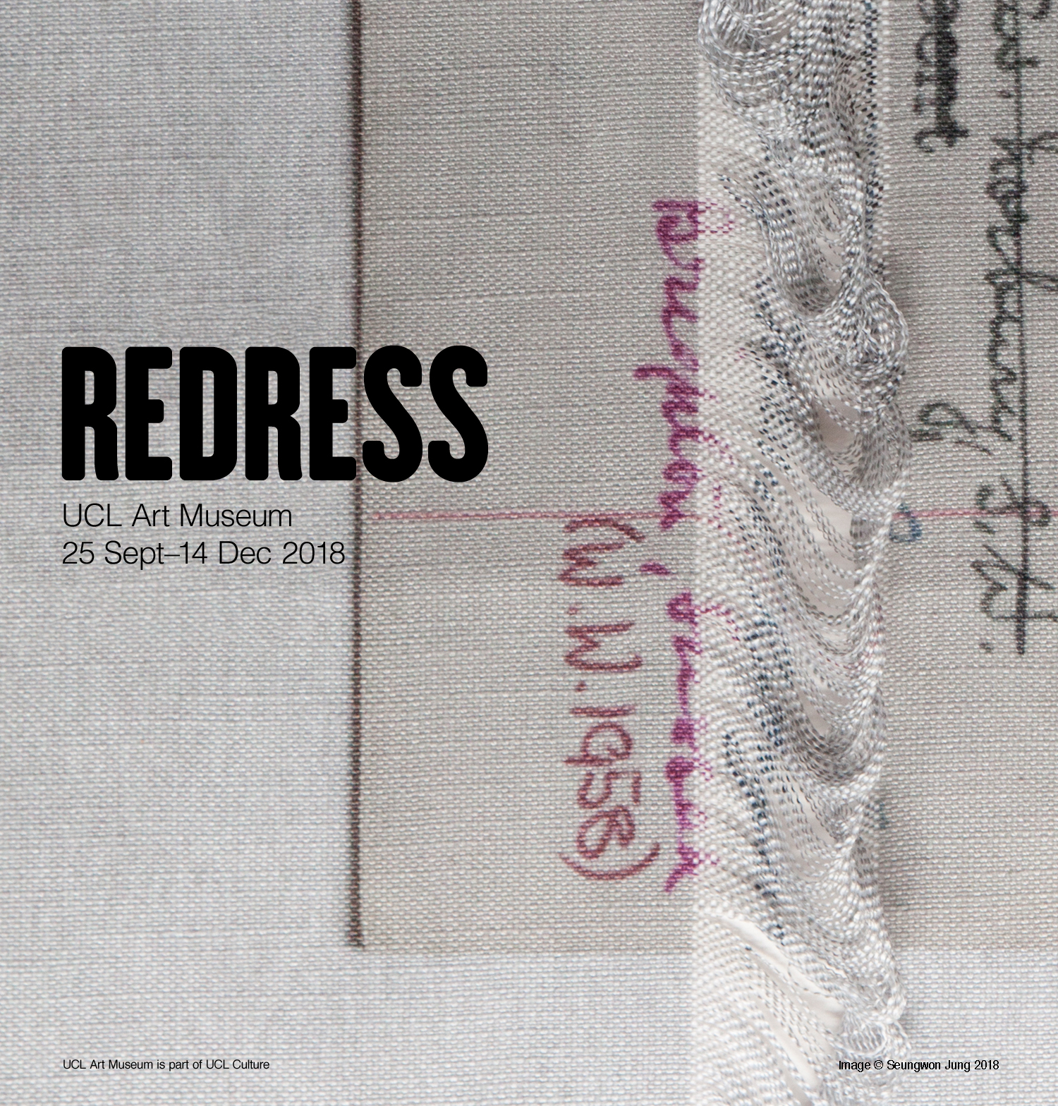 Redress at UCL Art Museum