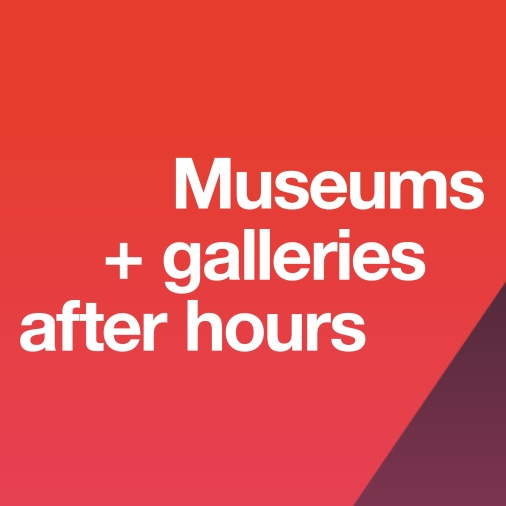 Pink and orange graphic with text: Museums + galleries after hours