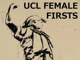 UCL Female Firsts