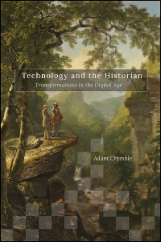 Technology & the Historian book cover