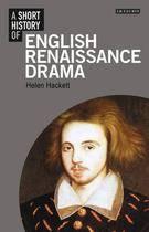 Short History of English Renaissance Drama book cover