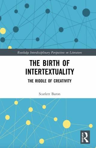 The Birth of Intertextuality