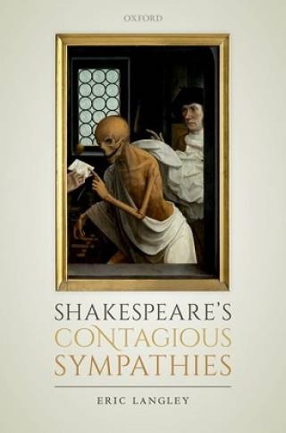 Shakespeare's Contagious Sympathies
