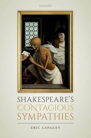 Shakespeare's Contagious Sympathies