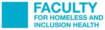 The Faculty of Homeless and Inclusion Health