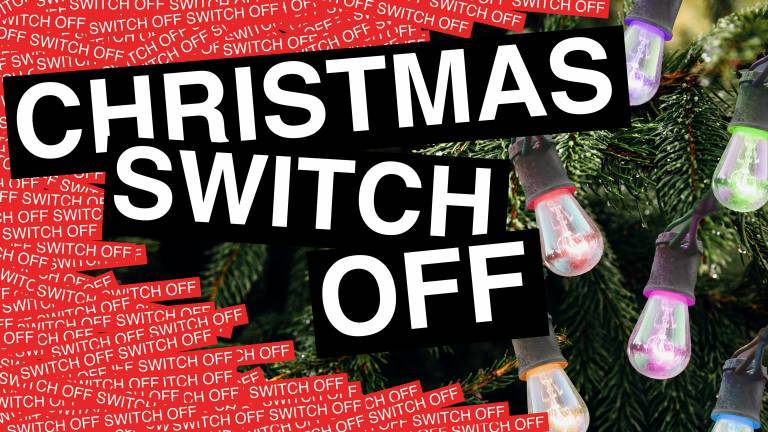 A banner labelled 'Christmas Switch Off' by UCL Sustainability