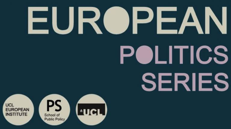 UCL's European Politics Series