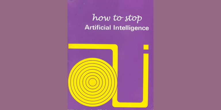 A purple image with the white text saying 'How to Stop Artificial Intelligence'