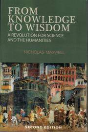 From Knowledge to Wisdom 2nd Ed.
