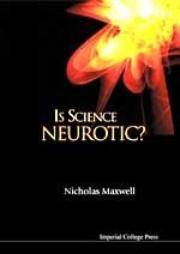Is Science Neurotic?