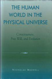 The Human World in the Physical Universe
