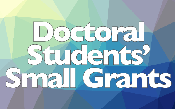 Doctoral Students' Small Grants