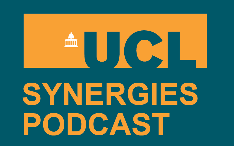 UCL Synergies Podcast from UCL Grand Challenges and UCL Public Policy