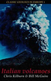 Kilburn and McGuire. Italian Volcanoes