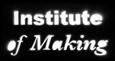 Institute of Making