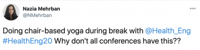 A tweet by Nazia Mehrban, saying 'why can't all conferences have chair based yoga'