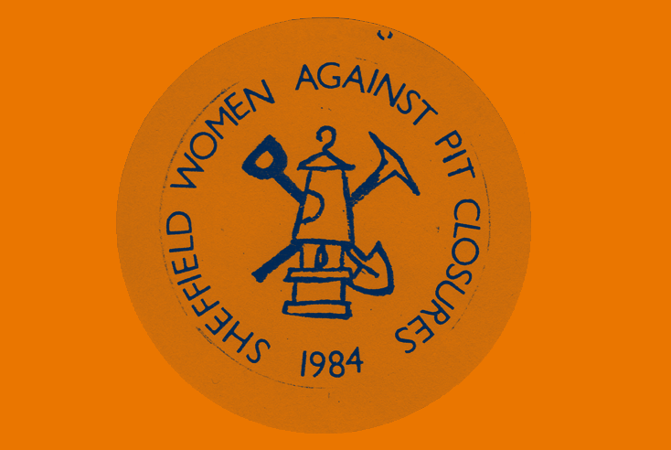 Badge showing a miners' lamp. Border text reads 'Sheffield women against pit closures 1984'