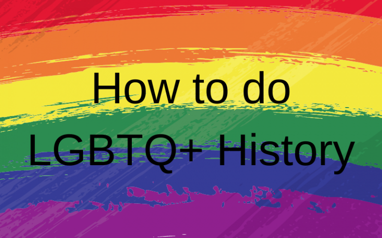 How to do LGBTQ+ History