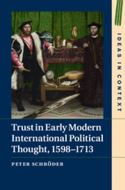 Trust in Early Modern International Political Thought