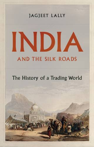 India and the Silk Roads