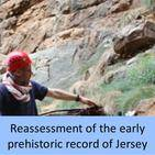 Reassessment of the early prehistoric record of Jersey