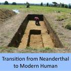 Transition from Neanderthal to Modern Human
